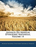 Annales Du Musum D'Histoire Naturelle, Volume 14