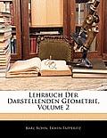 Lehrbuch Der Darstellenden Geometrie, Volume 2