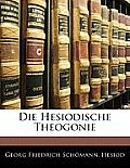 Die Hesiodische Theogonie
