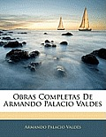 Obras Completas de Armando Palacio Valdes