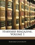 Harvard Magazine, Volume 1