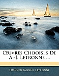 Uvres Chooises de A.-J. Letronne ...