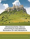 Dissertazioni Della Pontificia Accademia Romana Di Archeologia