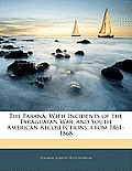 The Paran: With Incidents of the Paraguayan War, and South American Recollections, from 1861-1868