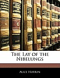 The Lay of the Nibelungs