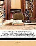 The Edinburgh Medical and Surgical Journal: Exhibiting a Concise View of the Latest and Most Important Discoveries in Medicine, Surgery, and Pharmacy,
