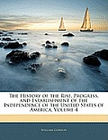 The History of the Rise, Progress, and Establishment of the Independence of the United States of America, Volume 4