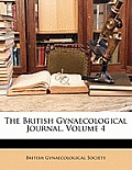 The British Gynaecological Journal, Volume 4