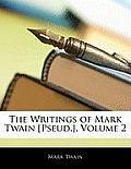 The Writings of Mark Twain [Pseud.], Volume 2