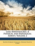 Lake Maxinkuckee: A Physical and Biological Survey, Volume 2