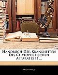 Handbuch Der Krankheiten Des Chylopotischen Apparates II ...