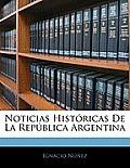 Noticias Histricas de La Repblica Argentina