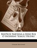 Bedich Smetana a Jeho Boj O Modern Eskou Hudbu