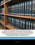 Selections from the Edinburgh Review: Comprising the Best Articles in That Journal, from Its Commencement to the Present Time. with a Preliminary Diss