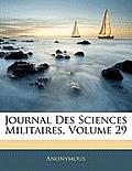 Journal Des Sciences Militaires, Volume 29