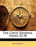 The Chess Journal, Issues 43-50
