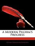 A Modern Pilgrim's Progress