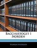 Bacchustoget I Norden