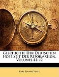 Geschichte Der Deutschen Hfe Seit Der Reformation, Volumes 41-42