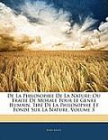 de La Philosophie de La Nature: Ou Trait de Morale Pour Le Genre Humain, Tir de La Philosophie Et Fond Sur La Nature, Volume 3