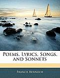 Poems, Lyrics, Songs, and Sonnets