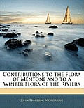 Contributions to the Flora of Mentone and to a Winter Flora of the Riviera
