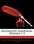Geschichte Napoleons, Volumes 1-2