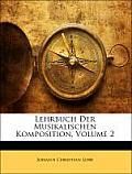 Lehrbuch Der Musikalischen Komposition, Volume 2