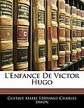 L'Enfance de Victor Hugo