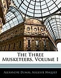 The Three Musketeers, Volume 1