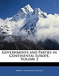Governments and Parties in Continental Europe, Volume 2