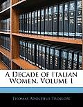 A Decade of Italian Women, Volume 1