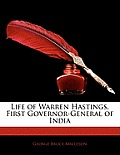 Life of Warren Hastings, First Governor-General of India