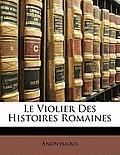 Le Violier Des Histoires Romaines