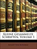 Kleine Gesammelte Schriften, Volume 1