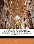 System Des Katholischen Kirchenrechts Mit Besonderer Rcksicht Auf Deutschland, Volume 5, Part 1