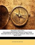 Tagebcher Des Generalfeldmarschalls Graf Von Blumenthal Aus Den Jahren 1866 Und 1870/1871