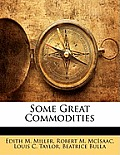 Some Great Commodities