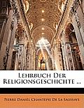 Lehrbuch Der Religionsgeschichte ...