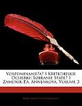 Vospominaniia I Kriticheskie Ocherki: Sobranie State I Zametok P.A. Annenkova, Volume 3