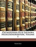 Stnordiska Och Latinska Medeltidsordsprk, Volume 1
