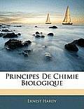 Principes de Chimie Biologique