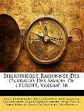Bibliothque Raisonne Des Ouvrages Des Savans de L'Europe, Volume 18