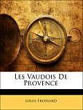 Les Vaudois de Provence