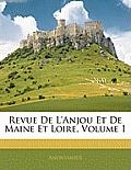 Revue de L'Anjou Et de Maine Et Loire, Volume 1