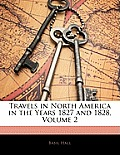 Travels in North America in the Years 1827 and 1828, Volume 2