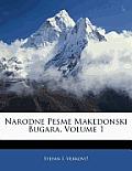 Narodne Pesme Makedonski Bugara, Volume 1