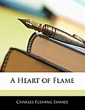 A Heart of Flame