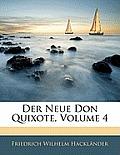 Der Neue Don Quixote, Volume 4