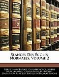 Sances Des Coles Normales, Volume 2